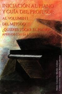 QUIERES TOCAR EL PIANO - INI. AL PIANO GUIA DEL PROFESOR: portada