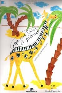 QUIERES TOCAR EL PIANO - ALUMNO (1� GRADO): portada