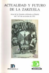 ACTUALIDAD Y FUTURO DE LA ZARZUELA: portada