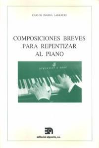 COMPOSICIONES BREVES PARA REPENTIZAR AL PIANO: portada