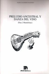 PRELUDIO ANCESTRAL Y DANZA DEL VINO (PARA 2 MANDOLINAS): portada