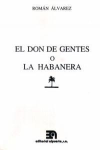 DON DE GENTES O LA HABANERA,EL: portada