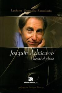 JOAQUIN ACHUCARRO DESDE EL PIANO: portada