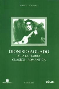 DIONISIO AGUADO Y LA GUITARRA CLASICO-ROMANTICA: portada