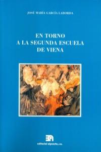 EN TORNO A LA SEGUNDA ESCUELA DE VIENA: portada