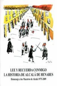 LEE Y RECUERDA CONMIGO LA HISTORIA DE ALCALA DE HENARES: portada