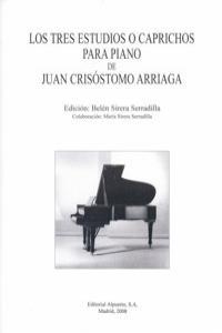 TRES ESTUDIOS O CAPRICHOS PARA PIANO DE J.CRISOSTOMO ARRIA: portada