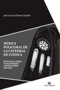 Música policoral de la Catedral de Cuenca: portada