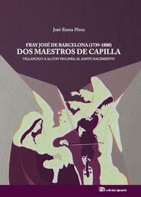Fray José de Barcelona (1739-1800): Dos Maestros de Capilla: portada