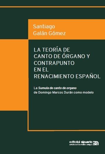 La teoría de canto de órgano y contrapunto en el Renacimient: portada