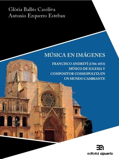 Música en imágenes. Francisco Andreví (1786-1853): portada