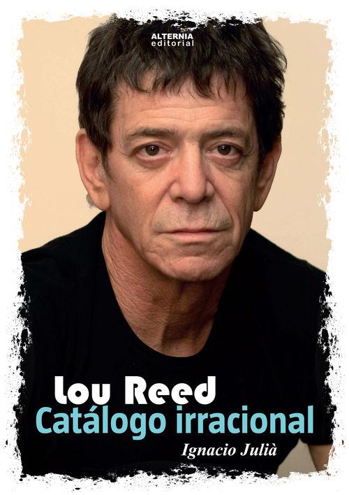 Lou Reed. Cat�logo irracional: portada