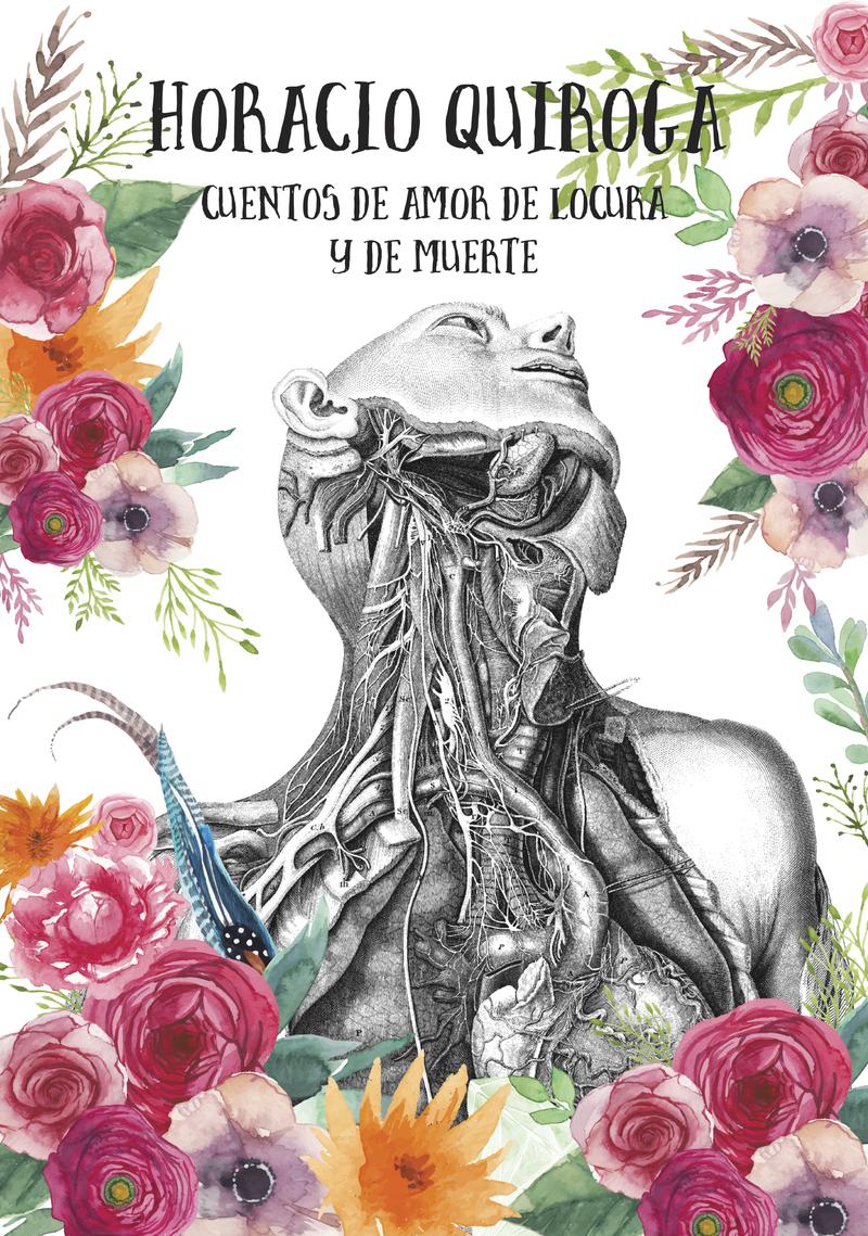 CUENTOS DE AMOR DE LOCURA Y DE MUERTE: portada