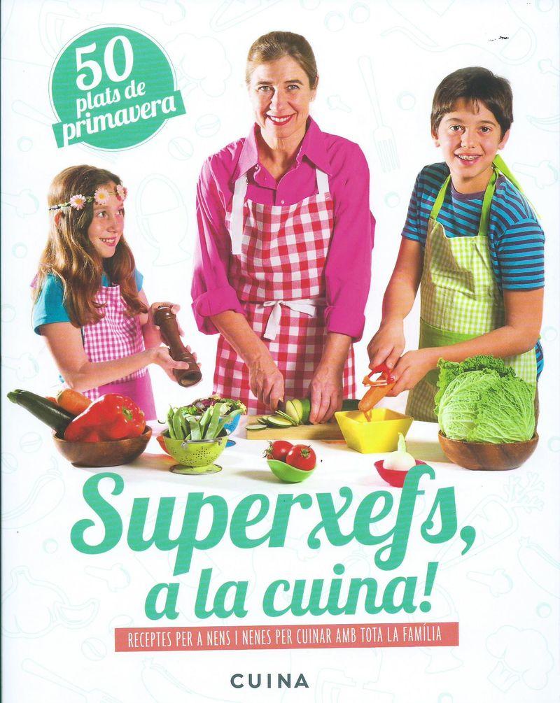 Superxefs, a la cuina- 50 plats de primavera: portada