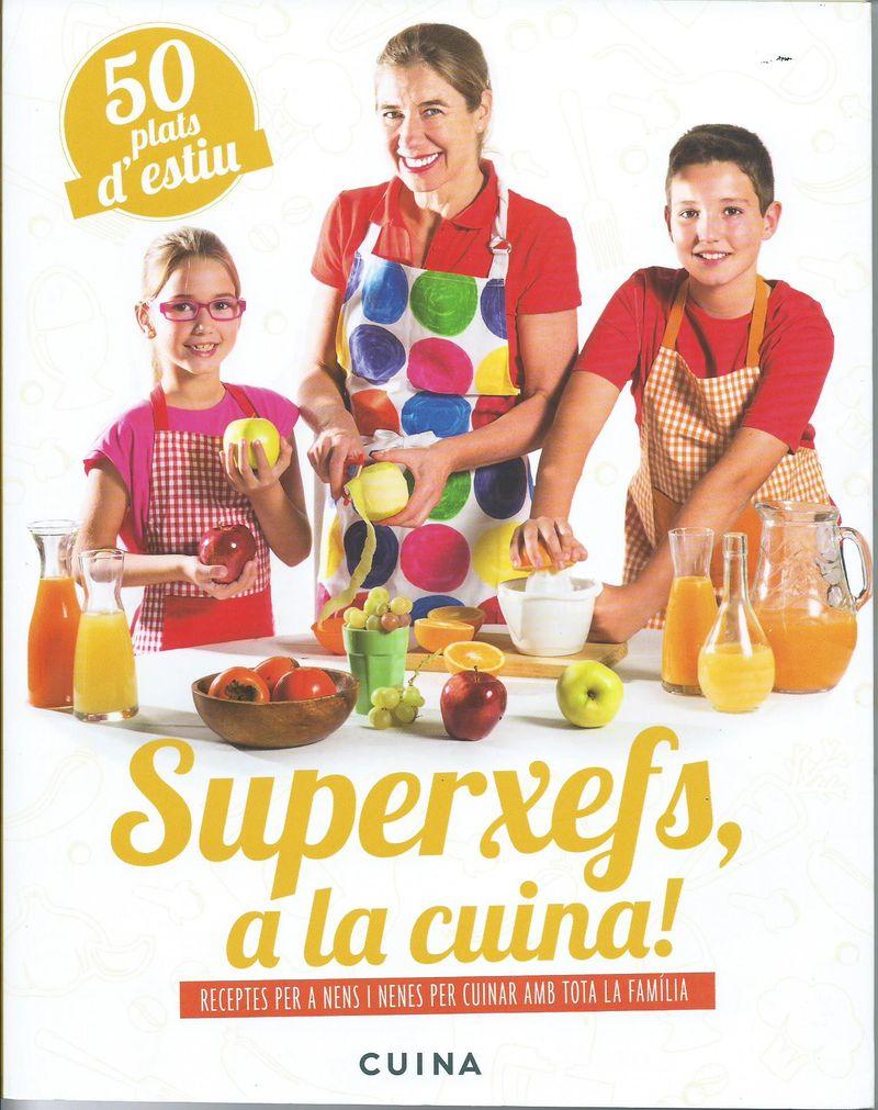 Superxefs, a la cuina- 50 plats d'estiu: portada