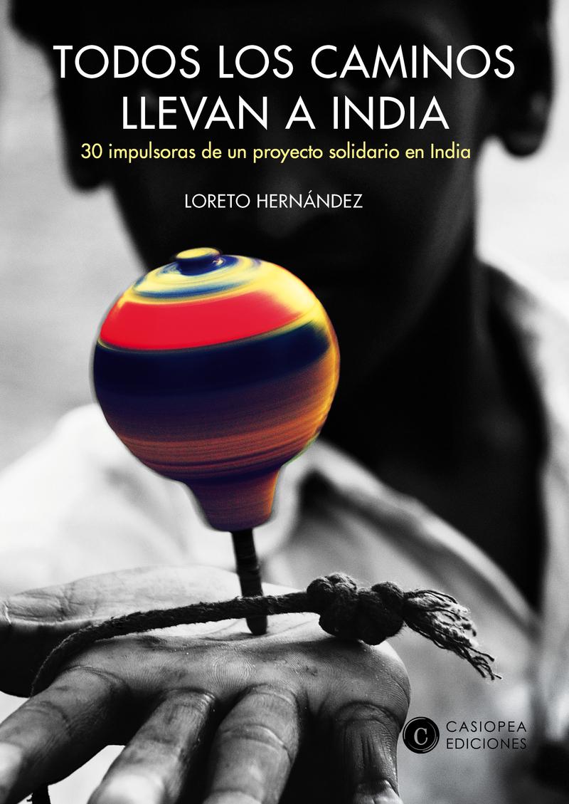 TODOS LOS CAMINOS LLEVAN A INDIA: portada