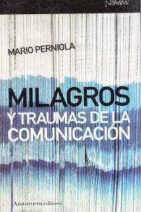 MILAGROS Y TRAUMAS DE LA COMUNICACIóN: portada