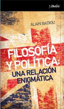 FILOSOFÍA Y POLÍTICA: UNA RELACIÓN ENIGMÁTICA: portada