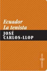 ECUADOR. LA TENISTA: portada