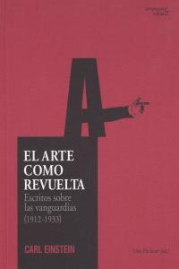 ARTE COMO REVUELTA, EL: portada