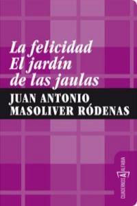 FELICIDAD EL JARDIN DE LAS JAULAS,LA: portada
