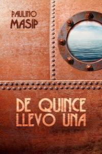 DE QUINCE LLEVO UNA: portada