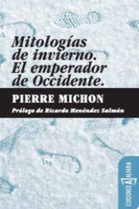 MITOLOGIAS DE INVIERNO /EL EMPERADOR DE OCCIDENTE 3ªED: portada