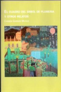 El cuadro del arbol de Plumeria y otros relatos.: portada