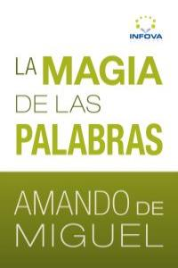 MAGIA DE LAS PALABRAS,LA 2ªED: portada