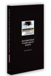 JEAN-MARIE STRAUB Y DANIELE HUILLET ESCRITOS: portada