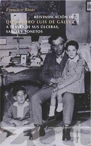 Reivindicación de don Pedro Luis de Gálvez a través de sus ú: portada