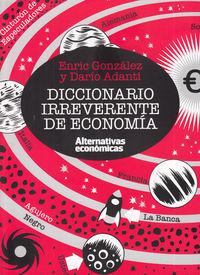 DICCIONARIO IRREVERENTE DE ECONOMÍA: portada