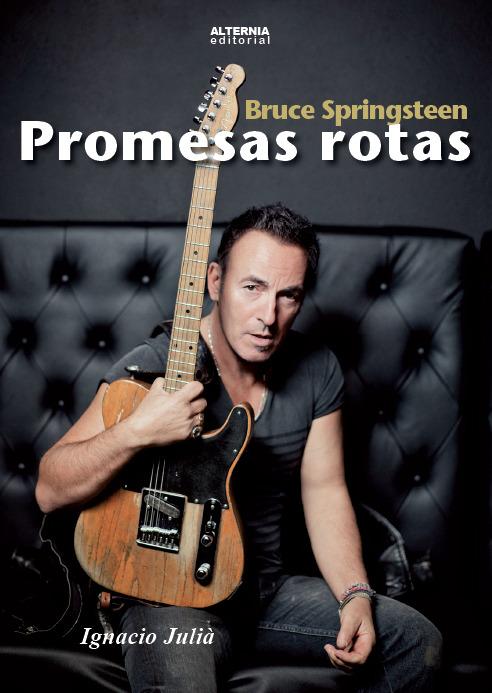 Bruce Springsteen. Promesas rotas: portada