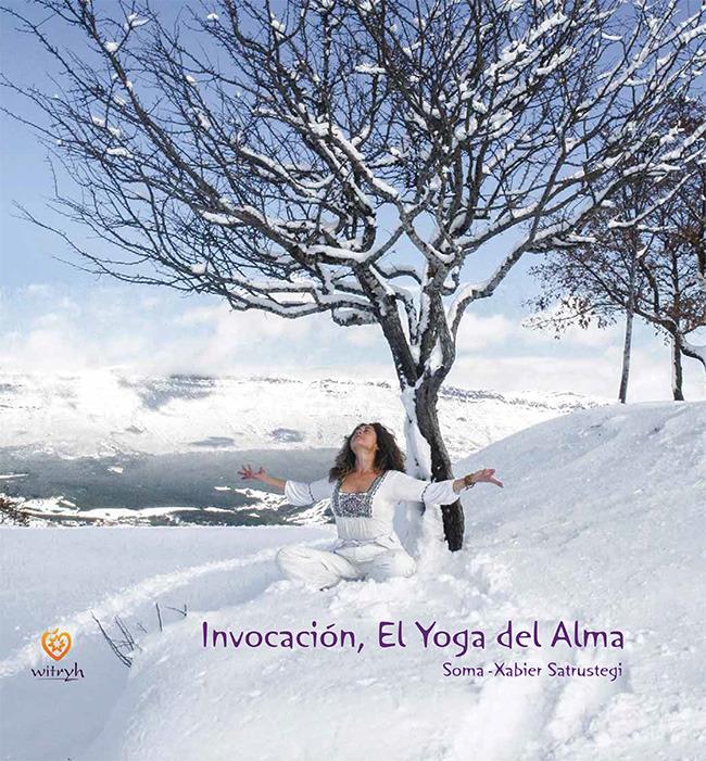 Invocación. El yoga del alma