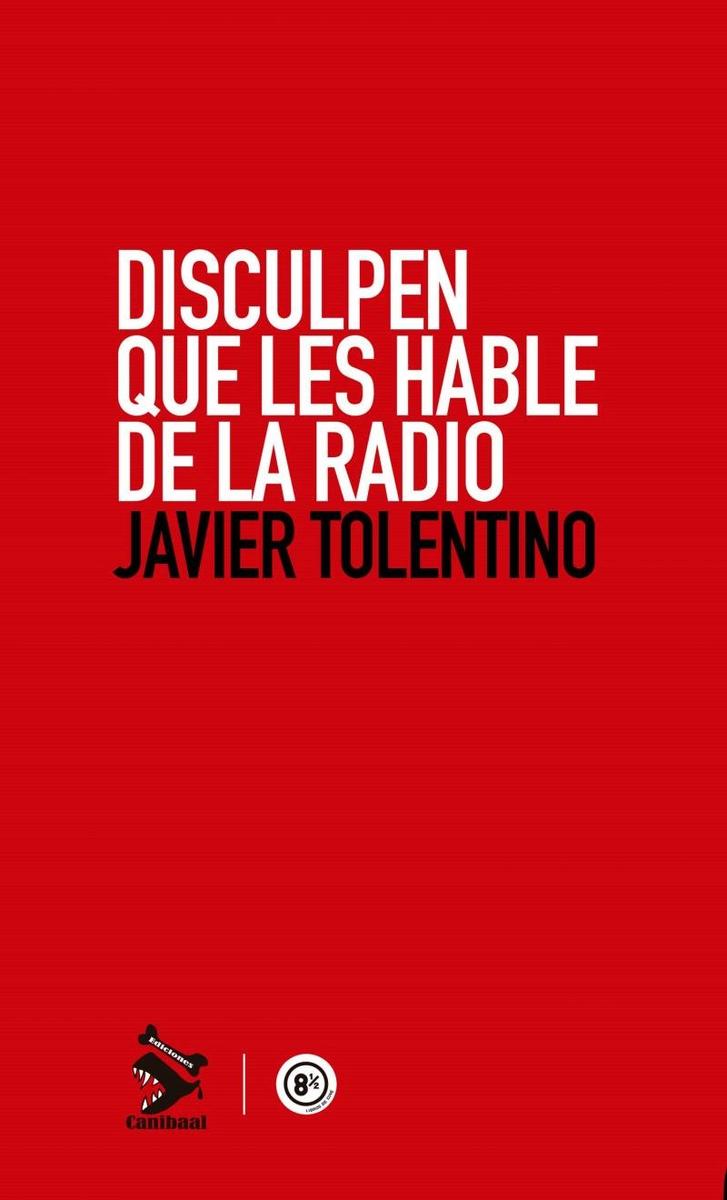 DISCULPEN QUE LES HABLE DE LA RADIO: portada