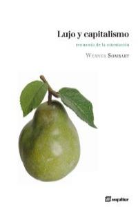LUJO Y CAPITALISMO 2ªED: portada