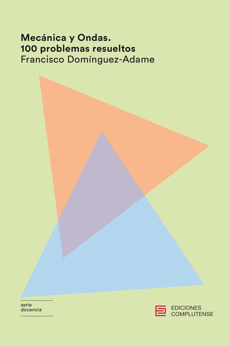 Mecánica y Ondas. 100 problemas resueltos: portada