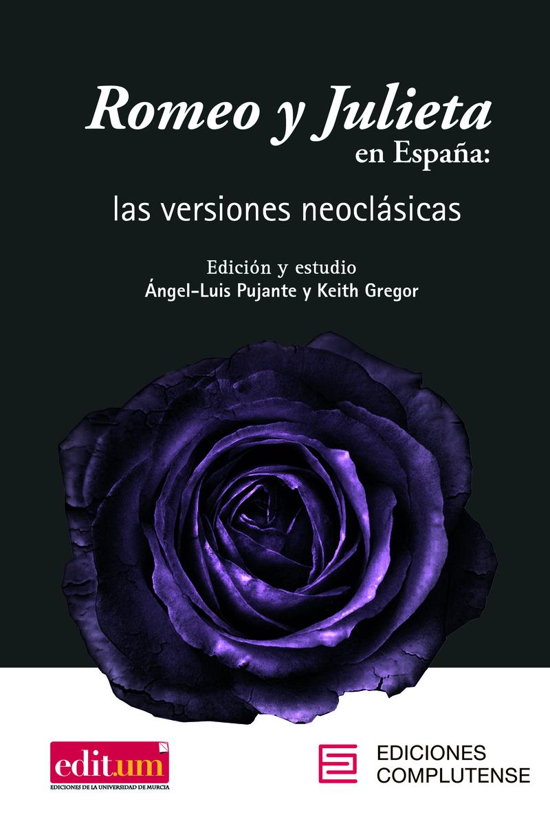 Romeo y Julieta en España: las versiones neoclásicas: portada