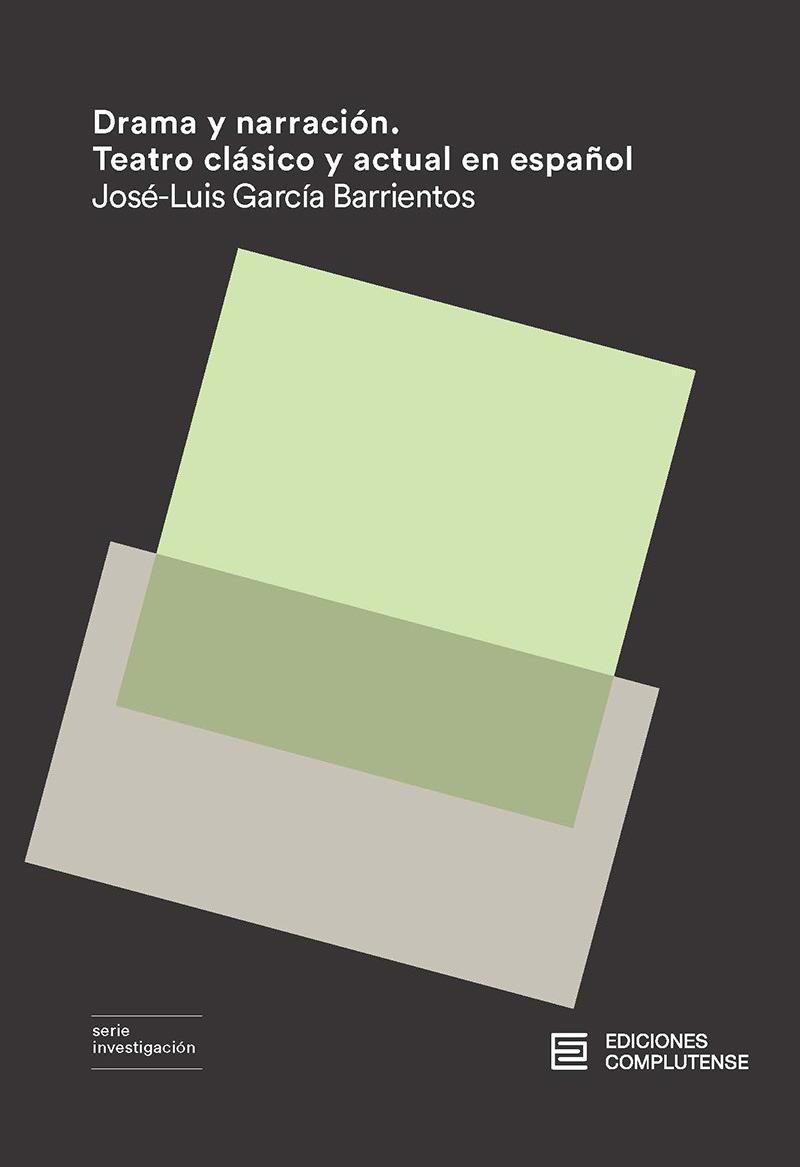 Drama y narración. Teatro Clásico y actual en español: portada