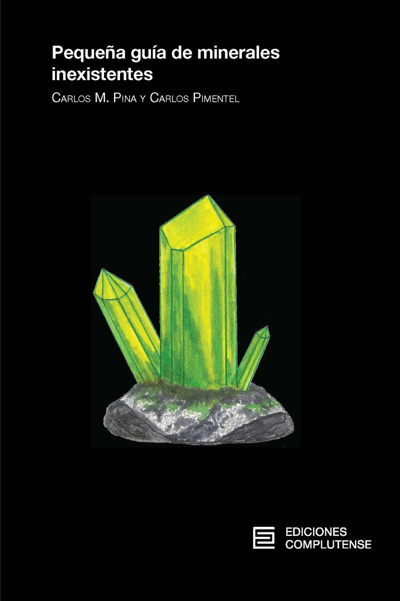 Pequeña guía de minerales inexistentes: portada