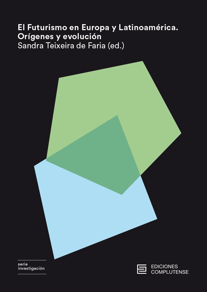 El Futurismo en Europa y Latinoamérica: portada