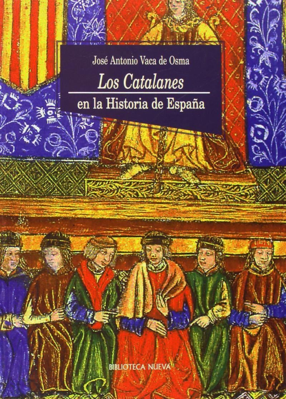 LOS CATALANES EN LA HISTORIA DE ESPAÑA: portada
