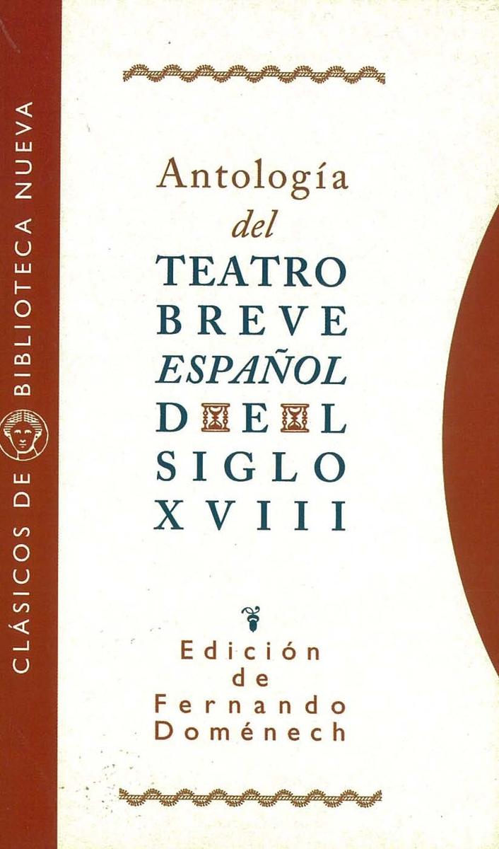 ANTOLOGíA TEATRO BREVE ESPAÑOL DEL SIGLO XVIII: portada