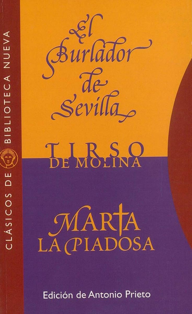 EL BURLADOR DE SEVILLA. MARTA LA PIADOSA: portada