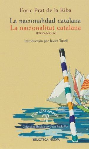 LA NACIONALIDAD CATALANA (EDICIÓN BILINGÜE): portada