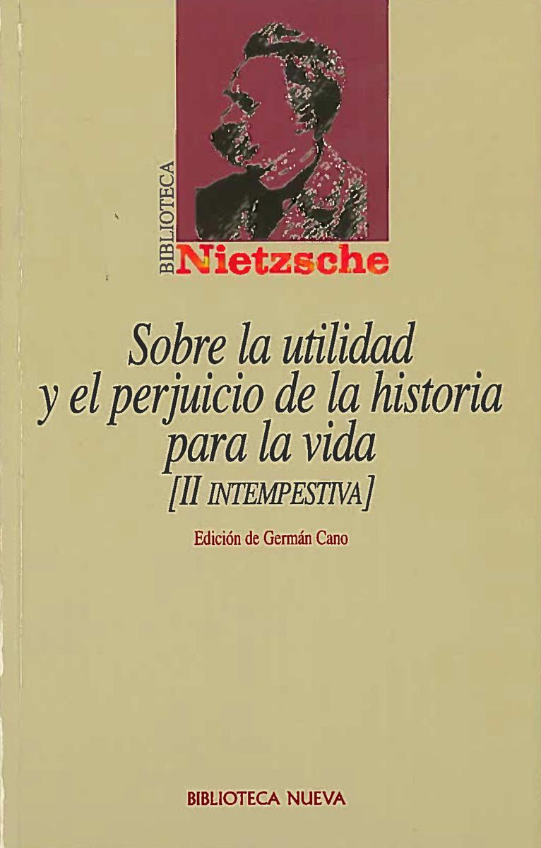 SOBRE LA UTILIDAD Y EL PERJUICIO DE LA HISTORIA PARA LA VIDA: portada