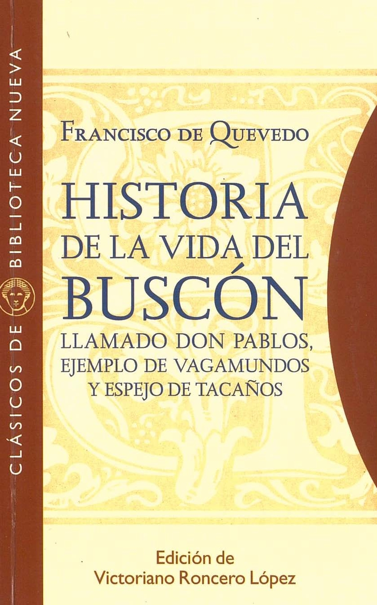 HISTORIA DE LA VIDA DEL BUSCÓN LLAMADO DON PABLOS: portada
