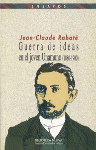 GUERRA DE IDEAS EN EL JOVEN UNAMUNO (1880-1900): portada