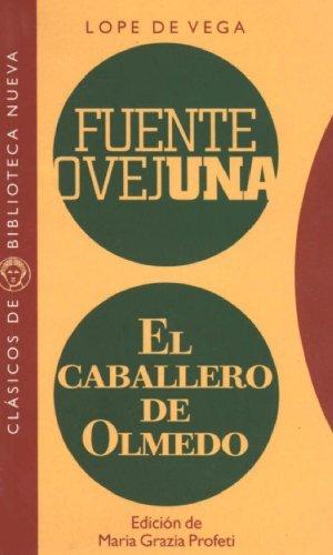 FUENTE OVEJUNA. EL CABALLERO DE OLMEDO: portada