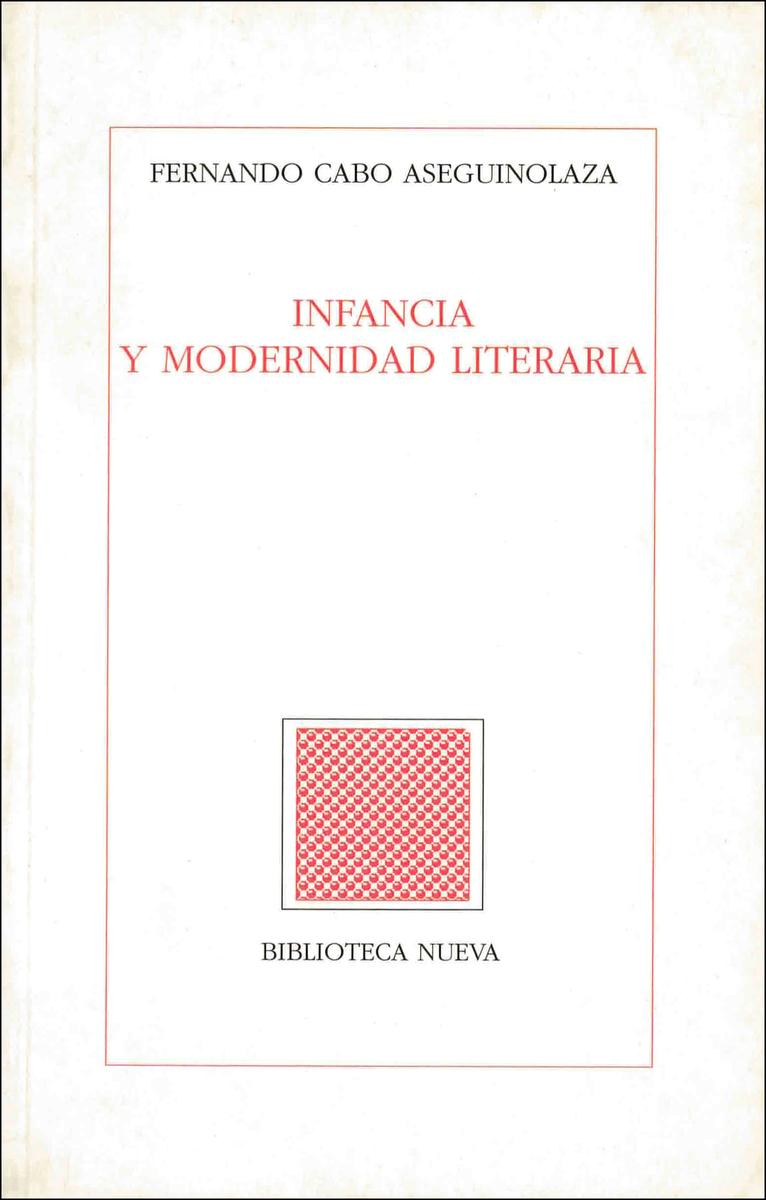 INFANCIA Y MODERNIDAD LITERARIA: portada